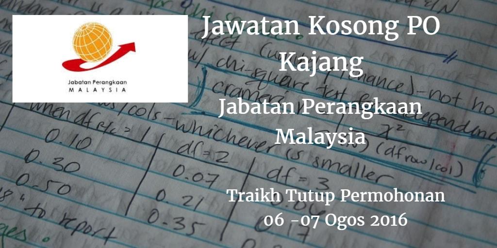 Jawatan Kosong PO Kajang 06 - 07 Ogos 2016