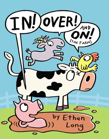 Farm Book: In Over and On the Farm, by Ethan Long