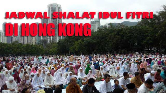 Inilah Jadwal dan Lokasi Pelaksanaan Shalat Idul Fitri Di Hong Kong