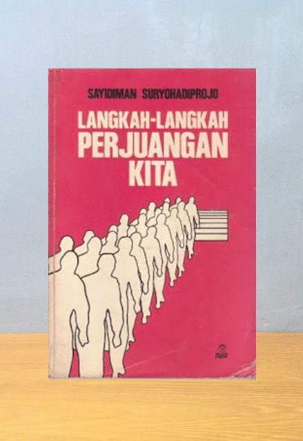 LANGKAH-LANGKAH PERJUANGAN KITA, Sayidiman Suryohadiprojo