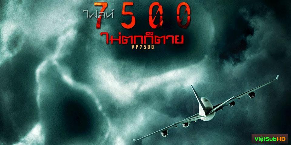 Phim Chuyến Bay VP7500 VietSub HD | VP7500 2014