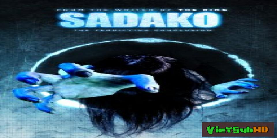 Phim Lời Nguyền (lời Nguyền Quỷ Ám) VietSub HD | Sadako 3d 2012