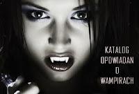 http://katalog-opowiadan-o-wampirach.blogspot.com