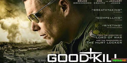 Phim Tiêu Diệt VietSub HD | Good Kill 2014