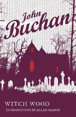 www.bookdepository.com/Witch-Wood-John-Buchan/9781846970719/?a_aid=journey56