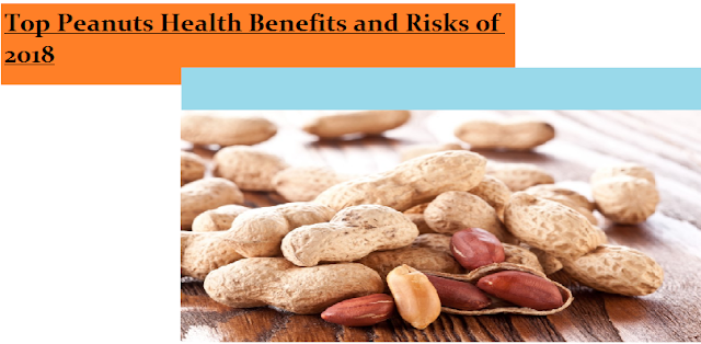 Top Peanuts Health Benefits and Risks