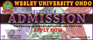 Admission into Undergraduate, Postgraduate and Pre-degree 2017/2018 academic session in Wesley University Ondo