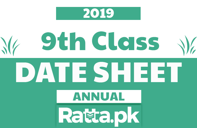 9th Class Date Sheet 2019 All Boards