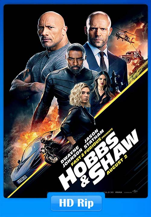 Fast and Furious Presents Hobbs and Shaw 2019 720p HC HDRip Hindi Tamil Telugu Eng | 480p 300MB | 100MB HEVC Poster
