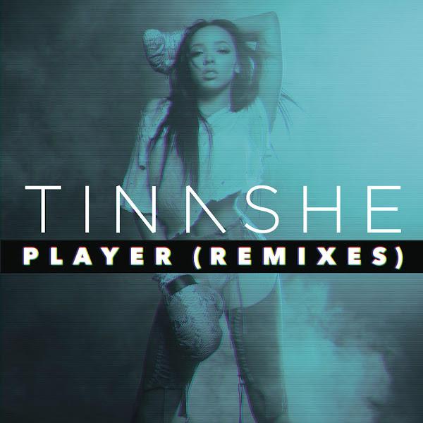 Tinashe - Player (Remixes) - EP Cover