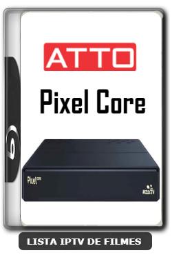 Atto Pixel Core Nova Atualização Melhorias na estabilidade do sistema V212 - 11-01-2020