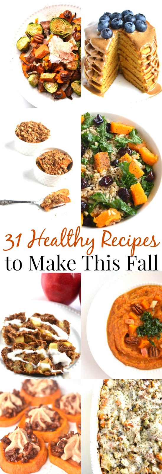 31 Healthy Recipes to Make This Fall www.nutritionistreviews.com