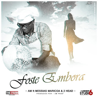 Am feat Messias Maricoa & 2head-foste embora