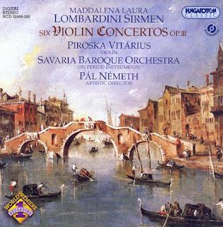 LOMBARDINI SIRMEN: Violin Concertos, Op. 3, Nos. 1-6