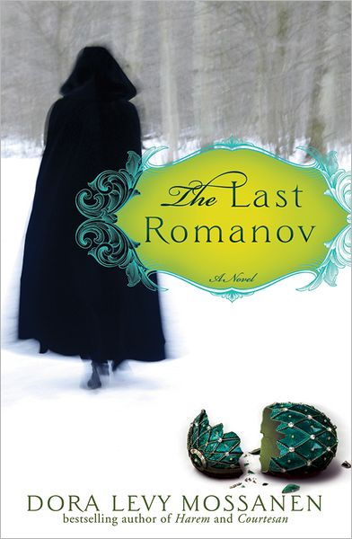 The Last Romanov by Dora Levy Mossanen - Giveaway