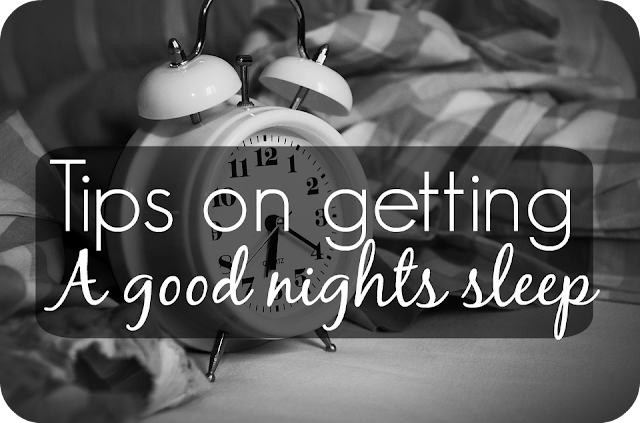 tips on getting a good nights sleep