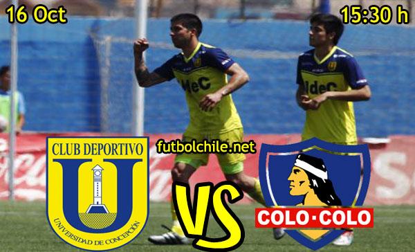 Universidad de Concepción vs Colo Colo,