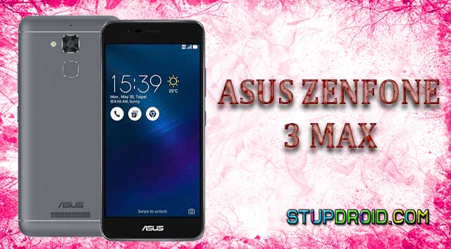 How to install twrp Recovery and Root Asus Zenfone 3 Max