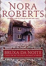 Bruxa da Noite, Nora Roberts, Editora Arqueiro