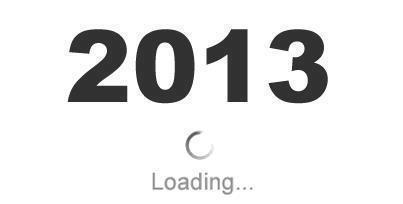In asteptarea lui 2013