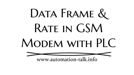 Data Frame and Rate in GSM Modem with PLC