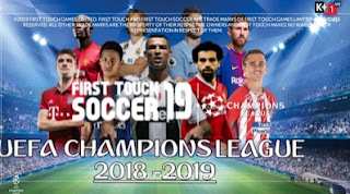 Download FTS 19 Mod Uefa Champion League by Ngo Quy Tai