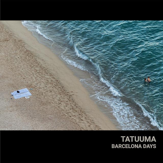 Tatuuma — Barcelona Days