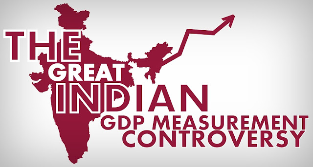 B&E | The Great Indian GDP Measurement Controversy
