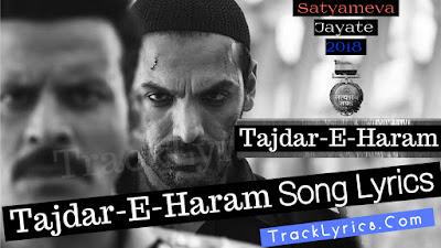 tajdar-e-haram-lyrics-wajid-john-abraham-manoj-bajpayee