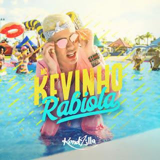 Baixar Música Rabiola - MC Kevinho Mp3