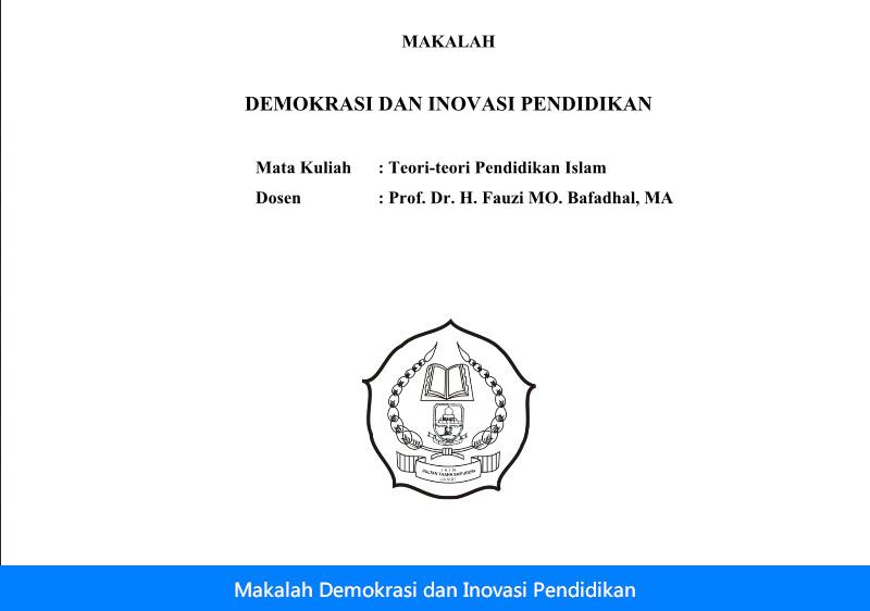 Contoh Makalah Demokrasi dan Inovasi Pendidikan