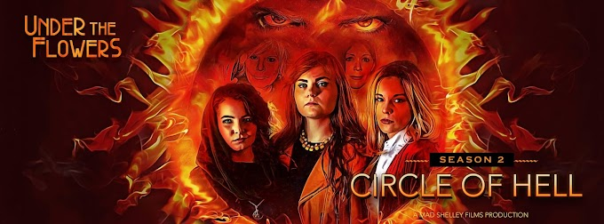 Under the Flowers: Circle of Hell (2018)