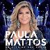 """""""Vive Falando"""" Nova música de Paula Mattos"""