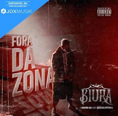 Biura Feat Bruno AG  Jéssica Pitbull - Fora da Zona