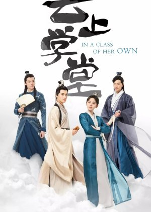 Thư Sinh Xinh Đẹp - In a Class of Her Own (2020)