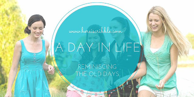 A day in my Life, few years ago — October Blogging Challenge Day 20