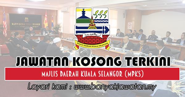 Jawatan Kosong 2018 di Majlis Daerah Kuala Selangor (MPKS)