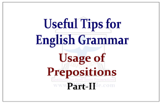Useful Tips about English Grammar- Usage of Preposition