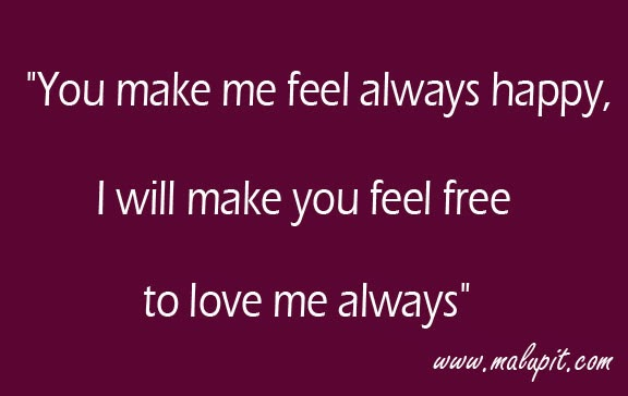 Sweet Love Quotes You Make Me Feel Always Happy Life Quotes