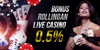 BONUS ROLLINGAN LIVE CASINO 0.5%