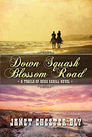 Christian Fiction New Release: Down Squash Blossom Road by Janet Chester Bly