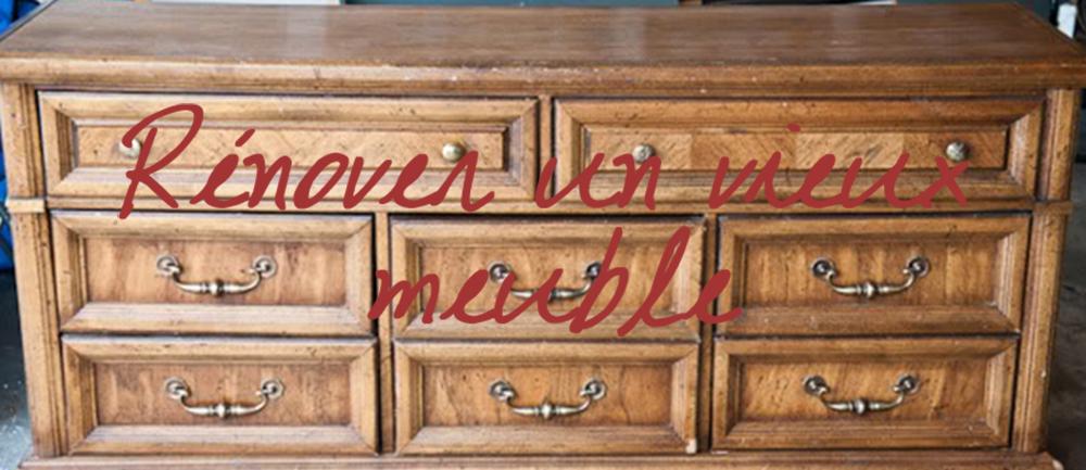 8 id es pour r nover ses vieux meubles - Idee renovation meuble ...
