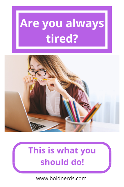 10 Reasons Why You're Always Tired