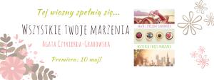 http://www.smooky.pl/2017/06/58-wszystkie-twoje-marzenia-agata.html