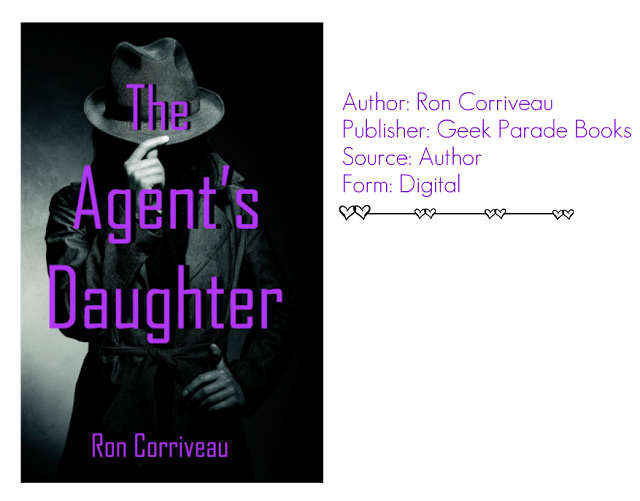"Review: ""The Agent's Daughter"" by Ron Corriveau"