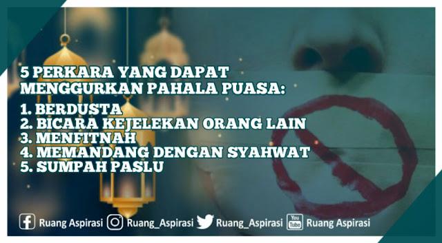 Jangan Lakukan 5 Perkara ini di Bulan Ramadhan Agar Ibadah Puasa Tidak Menjadi Sia-Sia