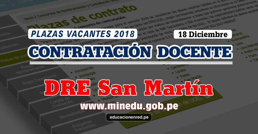 DRE San Martín: Plazas Vacantes Contrato Docente 2018 (.PDF) www.dresanmartin.gob.pe