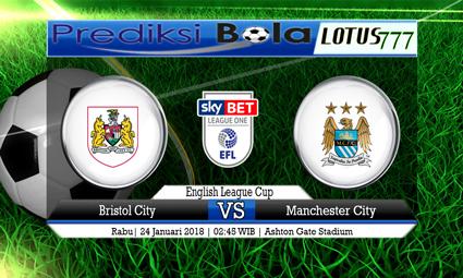 PREDIKSI SKOR Bristol City vs Manchester City 24 Januari 2018