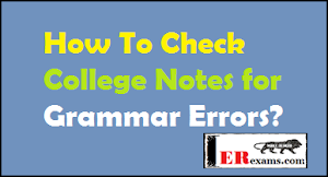 How To Check College Notes For Grammar Errors?
