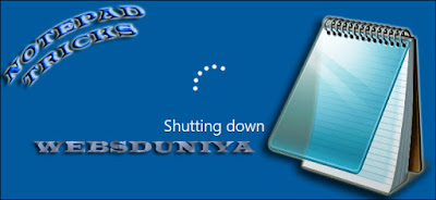 HOW TO SHUT DOWN OUR PC USING NOTEPAD